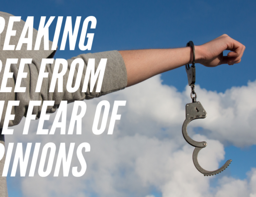 Breaking Free From the Fear of Opinions