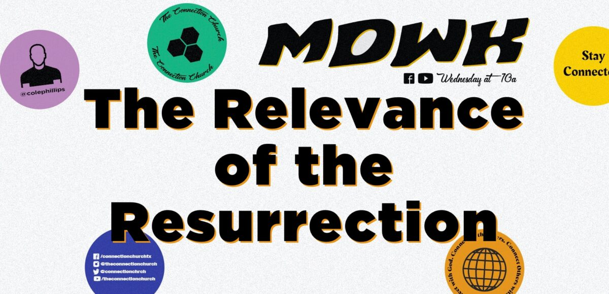 Relevance of Resurrection