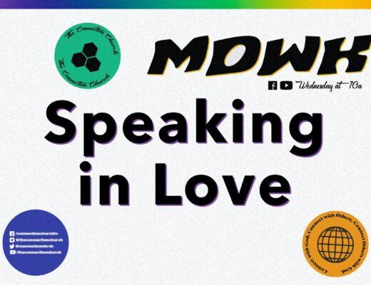 Speaking in love