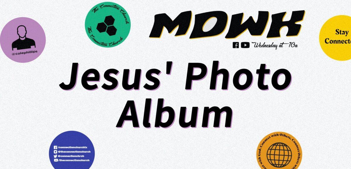 Jesus' Photo Album